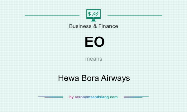 What does EO mean? It stands for Hewa Bora Airways