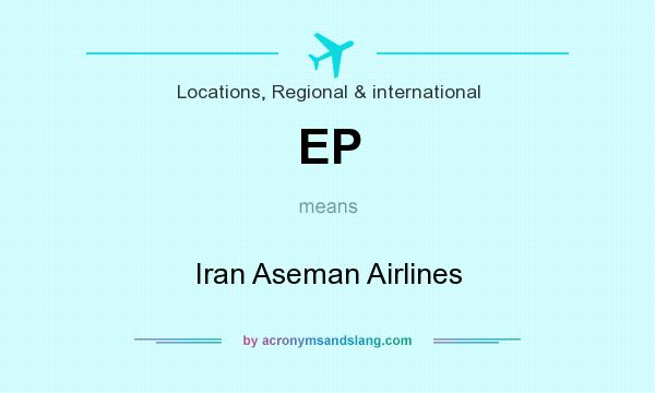 What does EP mean? It stands for Iran Aseman Airlines