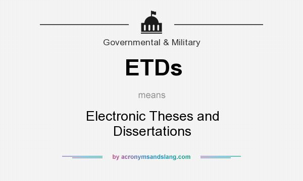 etd thesis and dissertations Whether you are publishing or ordering a dissertation or thesis, proquest is the only partner you'll need.
