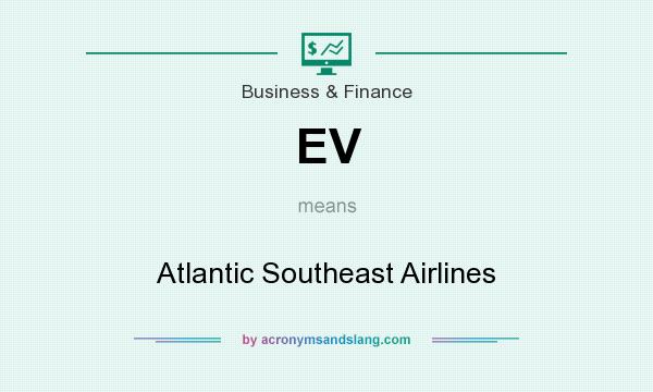 What does EV mean? It stands for Atlantic Southeast Airlines