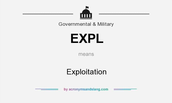 What does EXPL mean? It stands for Exploitation