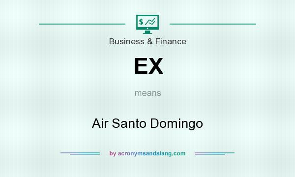 What does EX mean? It stands for Air Santo Domingo