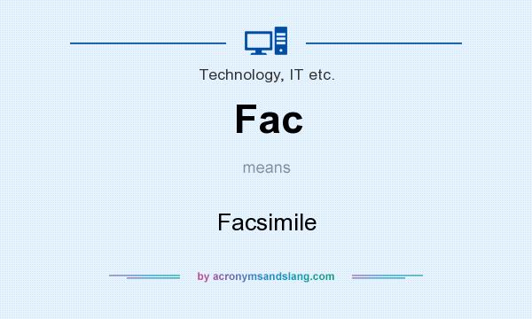 What does Fac mean? It stands for Facsimile