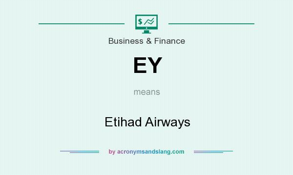 What does EY mean? It stands for Etihad Airways