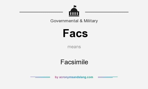 What does Facs mean? It stands for Facsimile