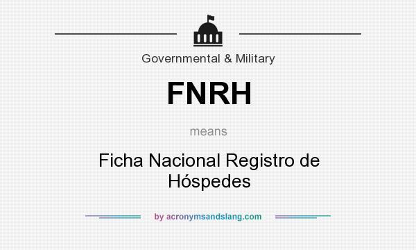 What does FNRH mean? It stands for Ficha Nacional Registro de Hóspedes