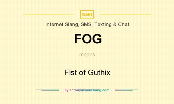 What does FOG mean? It stands for Fist of Guthix
