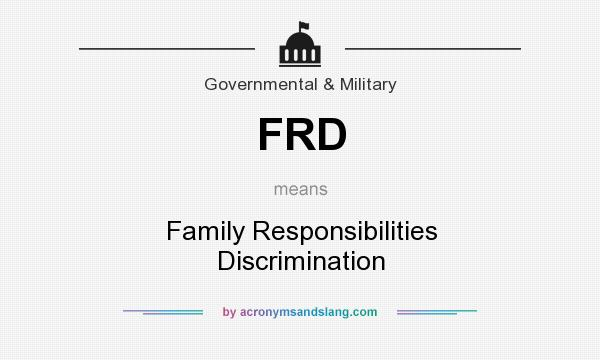 family responsibility discrimination what is it Protecting family caregivers from employment discrimination 2 an employee is denied leave when her employer asserts that it is not her responsibility to care for her.