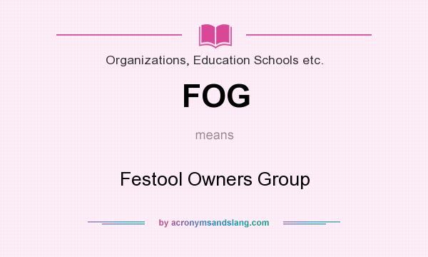 Fog Festool Owners Group In Organizations Education Schools Etc