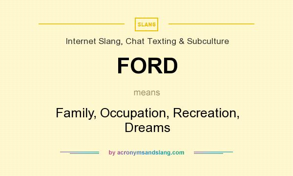 What does ford stand for slang #3