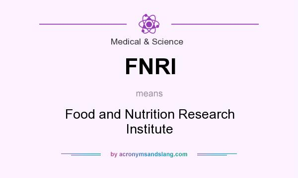 FNRI - Food and Nutrition Research Institute in Medical