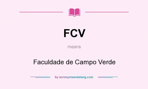 What does FCV mean? It stands for Faculdade de Campo Verde