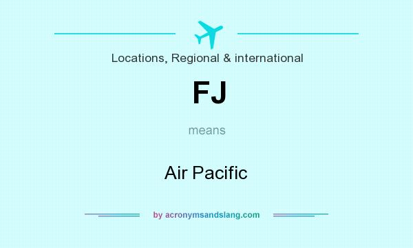 What does FJ mean? It stands for Air Pacific