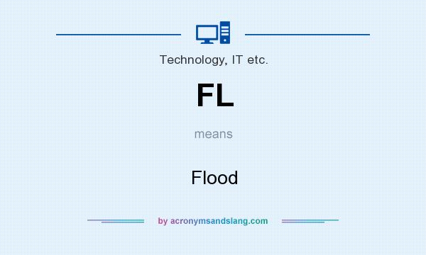 What does FL mean? It stands for Flood