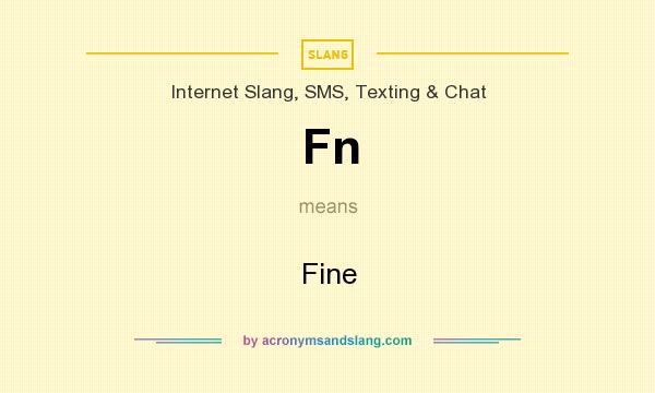 What does Fn mean? It stands for Fine