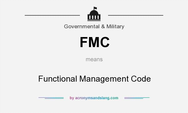 What does FMC mean? It stands for Functional Management Code