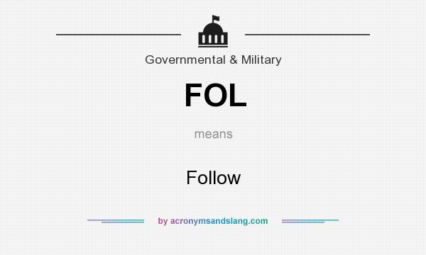 What does FOL mean? It stands for Follow
