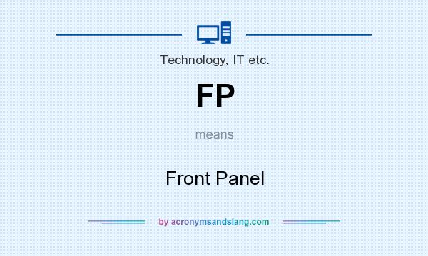 What does FP mean? It stands for Front Panel