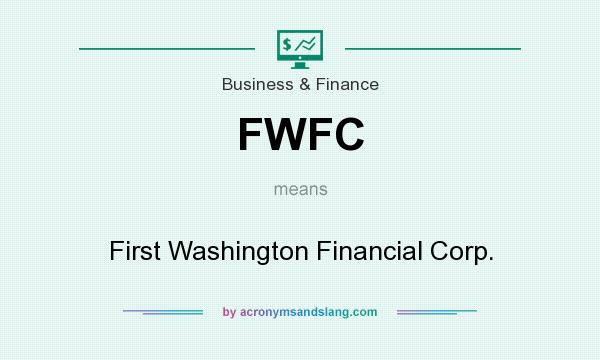 What does FWFC mean? It stands for First Washington Financial Corp.