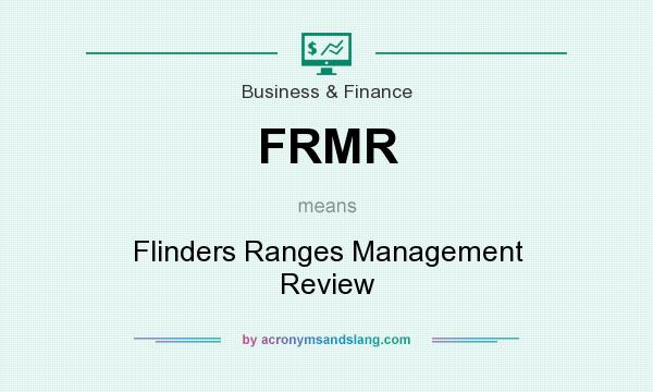 What does FRMR mean? It stands for Flinders Ranges Management Review