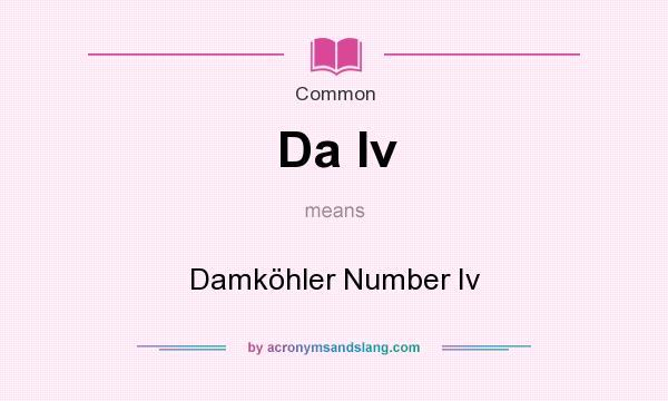 What does Da Iv mean? It stands for Damk�hler Number Iv