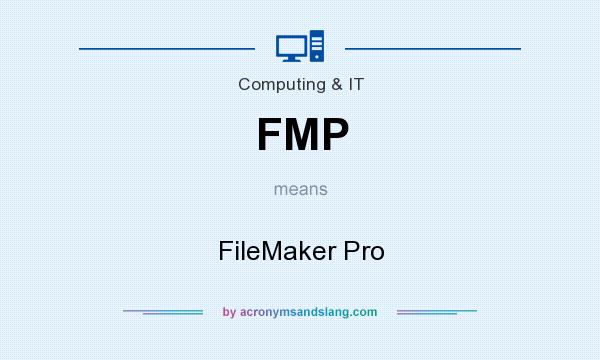 What does FMP mean? It stands for FileMaker Pro