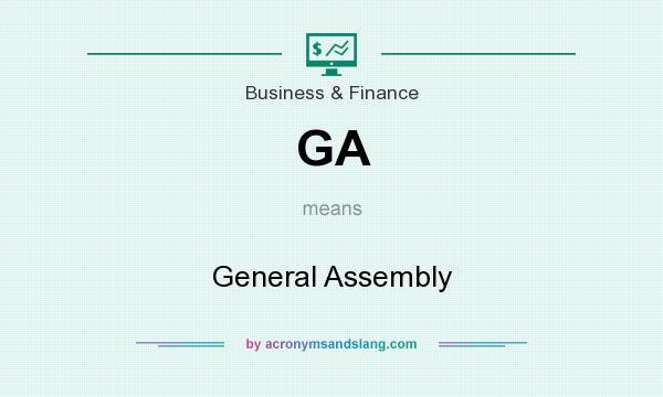 What does GA mean? It stands for General Assembly