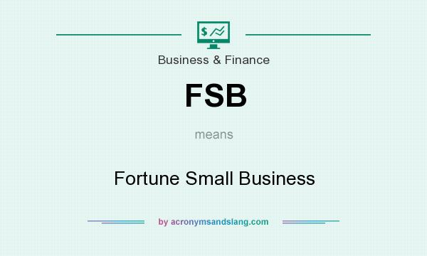What does FSB mean? It stands for Fortune Small Business