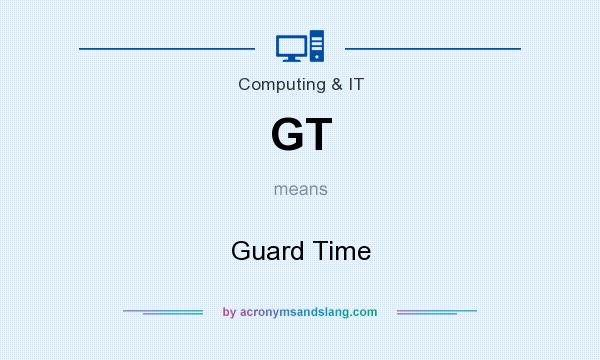 What does GT mean? It stands for Guard Time