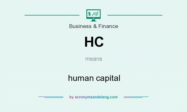 What does HC mean? It stands for human capital