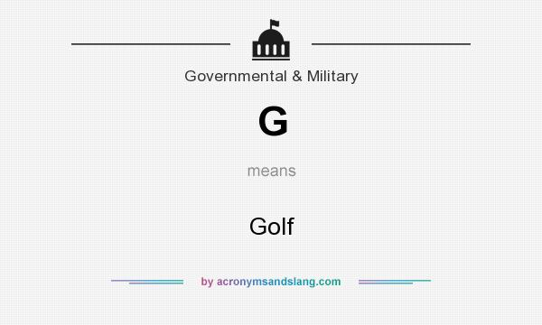 What does G mean? It stands for Golf