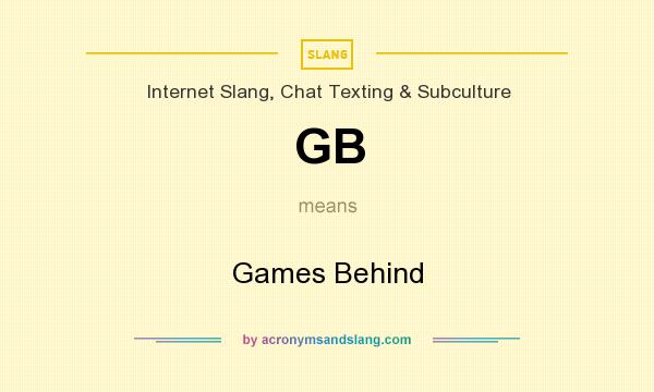 What does GB mean? It stands for Games Behind