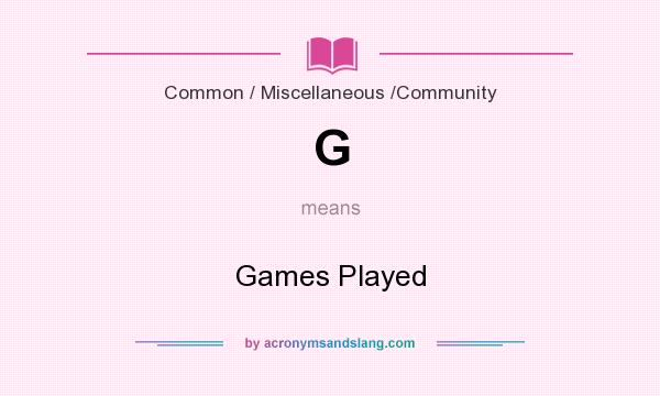What does G mean? It stands for Games Played