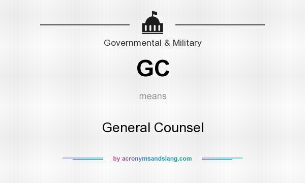 What does GC mean? It stands for General Counsel