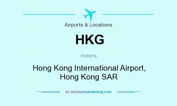 What does HKG mean? It stands for Hong Kong International Airport, Hong Kong SAR