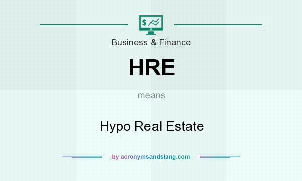 What does HRE mean? It stands for Hypo Real Estate