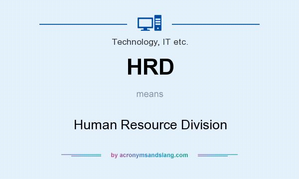 HRD - Human Resource Division in Technology, IT etc. by ...