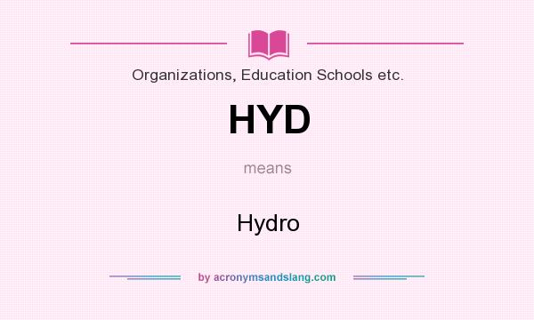 What does HYD mean? It stands for Hydro