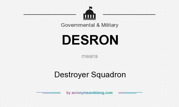 What does DESRON mean? It stands for Destroyer Squadron