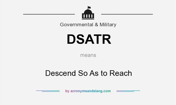 What does DSATR mean? It stands for Descend So As to Reach