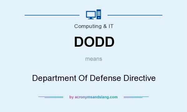 What does DODD mean? It stands for Department Of Defense Directive