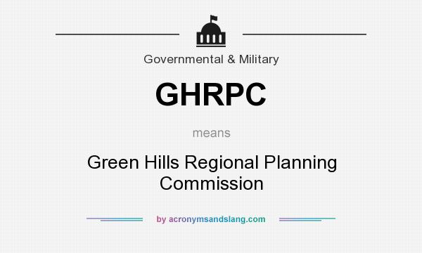 What does GHRPC mean? It stands for Green Hills Regional Planning Commission