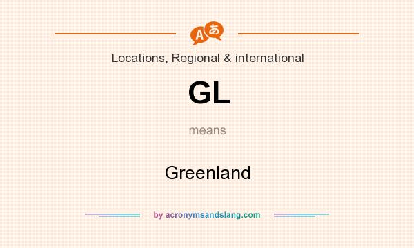 What does GL mean? It stands for Greenland