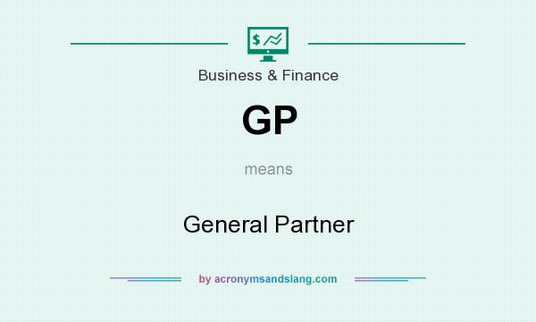 What does GP mean? It stands for General Partner