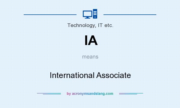 What does IA mean? It stands for International Associate