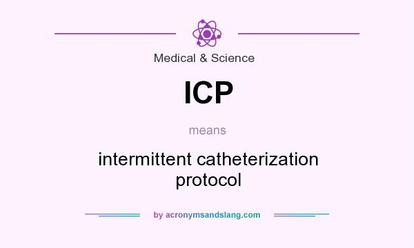 Icp Intermittent Catheterization Protocol In Medical