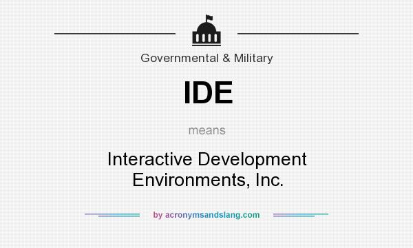 What does IDE mean? It stands for Interactive Development Environments, Inc.