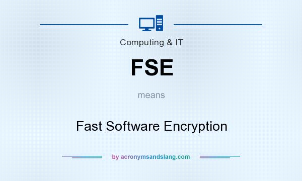 What does FSE mean? It stands for Fast Software Encryption