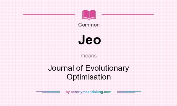 What does Jeo mean? It stands for Journal of Evolutionary Optimisation