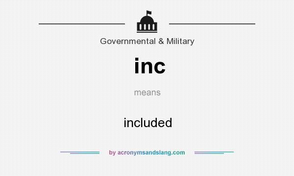 What does inc mean? It stands for included